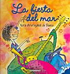 La fiesta del mar by Nora Aristizabal de…