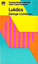 Lukács by George Lichtheim