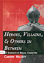Heroes, Villains, and Others in Between: 52…