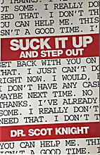 Suck it up and Step out by Dr. L. Scot…