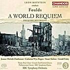 A world requiem [CD] by John Foulds