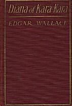 Diana of Kara-Kara by Edgar Wallace