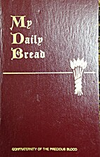 My Daily Bread by S.J. Pavone, Msgr.. Joseph