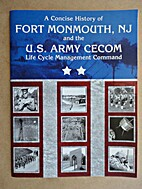 A Concise History of Fort Monmouth, NJ, and…