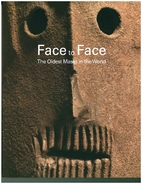 Face to face : the oldest masks in the world…