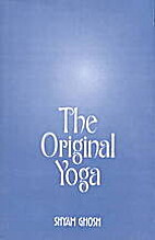 The Original Yoga As Expounded in…