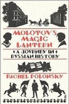 Molotov's Magic Lantern: Travels in…
