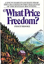 What Price Freedom by Peggy Brooke