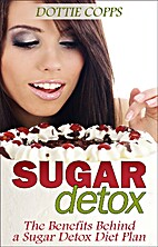 Sugar Detox: The Benefits Behind a Sugar…
