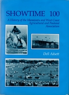 Showtime 100 : a history of the Manawatu and…