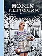 Mökin keittokirja by Meri-Tuuli Lindström