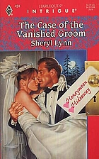 The Case of the Vanished Groom by Sheryl…