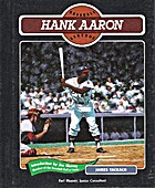 Hank Aaron (Baseball Legends) by James…