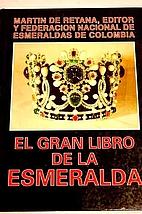 El Gran Libro De La Esmeralda by Martin de…
