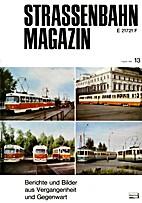 Strassenbahn Magazin n°13 by Bernd-Otto…