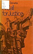 A Call for Justice by Vytautas Žeimantas