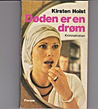 Døden er en drøm by Kirsten Holst
