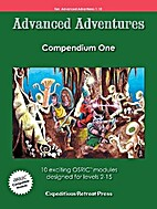 Advanced Adventures Compendium One by James…