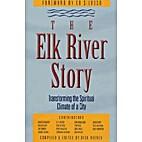 Elk River Story: Transforming the Spiritual…
