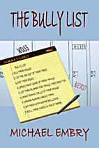 The Bully List by Michael Embry