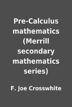 Pre-Calculus mathematics (Merrill secondary…