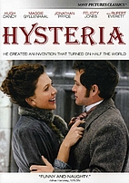 Hysteria [2011 film] by Tanya Wexler