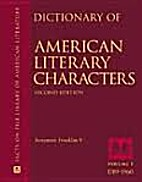 Dictionary of American Literary Characters…