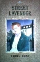 Street Lavender by Chris Hunt