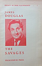 The savages : a play in three acts by James…