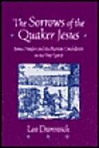 The Sorrows of the Quaker Jesus: James…