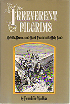 Irreverent Pilgrims: Melville Browne and…