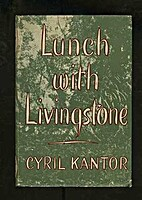 Lunch with Livingstone by Cyril Kantor