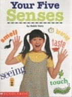 Your Five Senses by Bobbi Katz