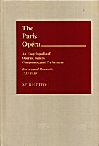 The Paris Opera: An Encyclopedia of Operas,…