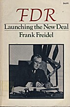 Franklin D. Roosevelt: Launching the New…