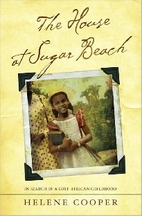 The House at Sugar Beach: In Search of a…