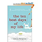 The Ten Best Days of My Life by Adena…