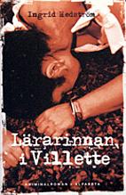 Lärarinnan i Villette by Ingrid Hedström