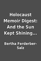Holocaust Memoir Digest: And the Sun Kept…