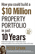 How You Could Build A $10 Million Property…