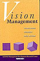 Vision management : translating strategy…