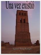 Una vez existió (Spanish Edition) by…
