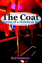 The Coat: Secrets of a Hatcheck Boy by Red…
