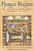 Pioneer recipes & remedies: Enriched with…