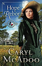 Hope Reborn (Texas Romance Book 3) by Caryl…