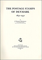 The postage stamps of Denmark 1851-1951 by…