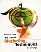 All About Marketing Techniques: Be on Target…