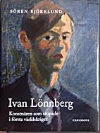 Ivan Lönnberg, konstnären som stupade i…
