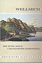Wellmich am Mittelrhein mit Burg Maus und…