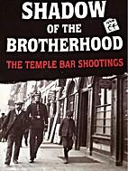 Shadow Of The Brotherhood The Temple Bar…